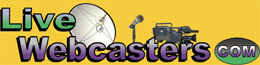 LiveWebcasters.com Your Business Media Campaign Pros - Create, Distribute, Brand, Excite!!